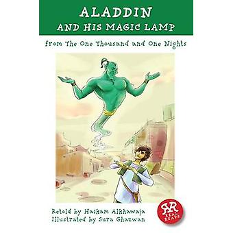 Aladdin and His Magic Lamp - One Thousand and One Nights by Haikam Alk