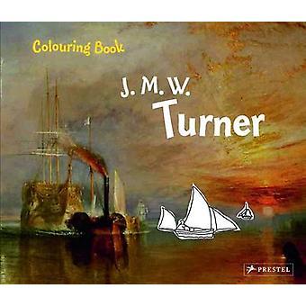 Turner - colorier par Annette Roeder - livre 9783791370903