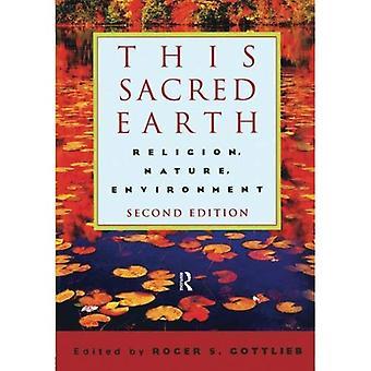 Denna heliga jord: Religion, natur, miljö
