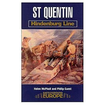 Saint Quentin: Hindenburg-linja (Battleground Europe)