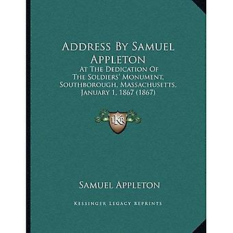 Toespraak van Samuel Appleton: bij de inwijding van de soldaten Monument, Southborough, Massachusetts, januari...