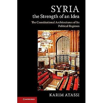 Syria, the Strength of an Idea