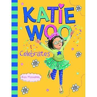 Katie Woo feiert (Katie Woo