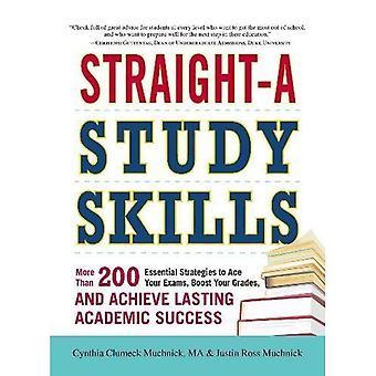 Recta-un estudio habilidades: más de 200 estrategias esenciales para as tus exámenes, aumentar tus calificaciones y lograr un éxito académico duradero