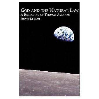 God and the Natural Law: A Rereading of Thomas Aquinas