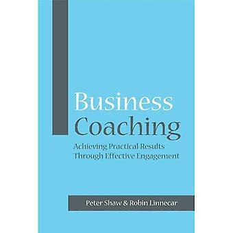 Coaching d'affaires: Parvenir à des résultats concrets grâce à l'Engagement efficace