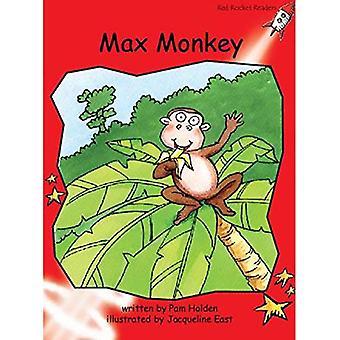 Max Monkey: Nivå 1: tidigt (röd raket läsare: Fiction uppsättning A)