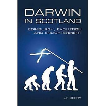 Darwin en Ecosse: Edimbourg, évolution et lumières
