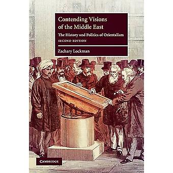 Contending Visions of the Middle East par Zachary Lockman