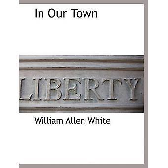 Nella nostra città di bianco & William Allen