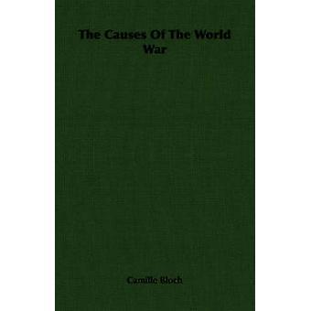 Le cause della guerra mondiale di Bloch & Camille