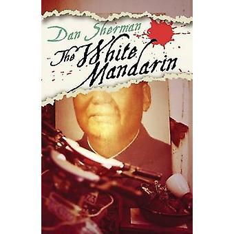 White Mandarin by Sherman & Dan
