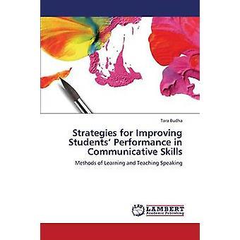 Estratégias para melhorar o desempenho de estudantes em habilidades comunicativas por Budha Tara