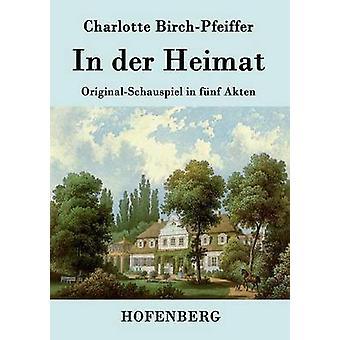 Dans der Heimat par Charlotte BirchPfeiffer