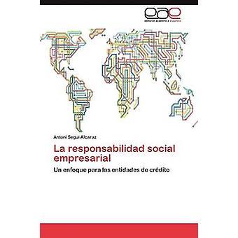La Responsabilidad sosiaalisen Empresarial jäseneltä Segu Alcaraz & Antoni