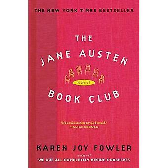 The Jane Austen Book Club by Karen Joy Fowler - 9780452286535 Book