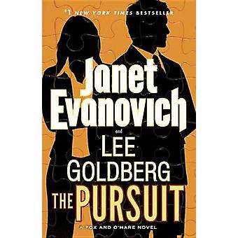 The Pursuit by Janet Evanovich - Lee Goldberg - 9780553392777 Book