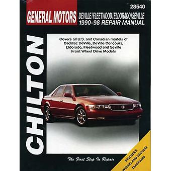 General Motors Deville/Fleetwood/Eldorado/Seville 1990-98 (New editio