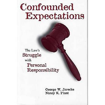 Beschaamd verwachtingen - van de wet strijd met persoonlijke verantwoordelijk