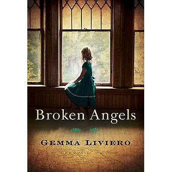 Broken Angels by Gemma Liviero - 9781503934863 Book