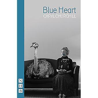 Blue Heart - 2016 by Caryl Churchill - 9781848426009 Book