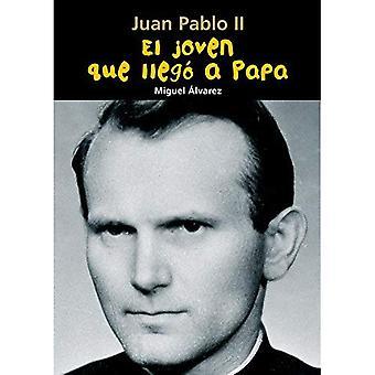 El Joven Que Llego a Papa