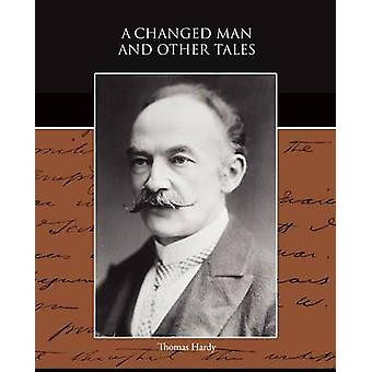 A Changed Man and Other Tales de Hardy et Thomas