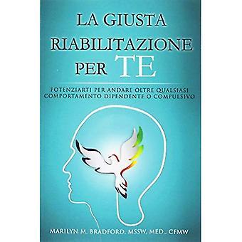 La Giusta riabilitazione per te-recuperação direita para você (italiano)