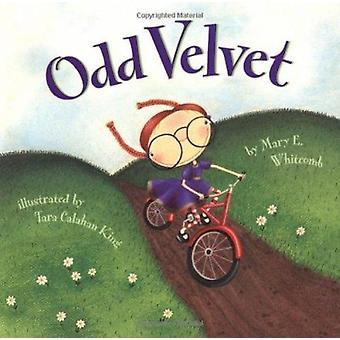 Oneven Velvet door Mary E. Whitcomb - Tara Calahan King - 9780811820042 Bo
