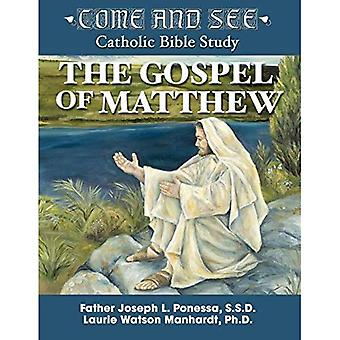 Come and See: The Gospel of Matthew (Come and See Catholic Bible Study)