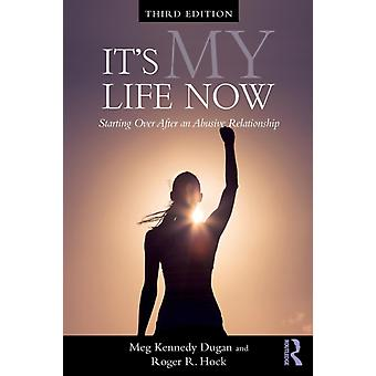 Het is mijn leven nu door Meg Kennedy Dugan