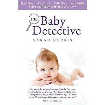 Baby Detective by Sarah Norris