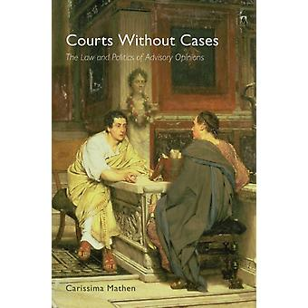 Courts Without Cases by Carissima Mathen