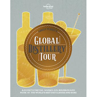 Lonely Planets Global Distillery Tour