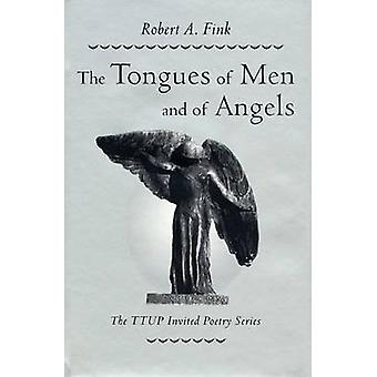 The Tongues of Men and of Angels by Robert A. Fink - 9780896723412 Bo