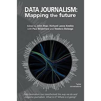 Data Journalism by Mair & John