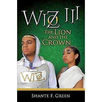 WIZ III by Green & Shante F.