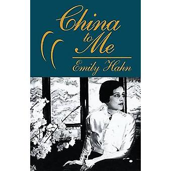 China to Me by Hahn & Emily