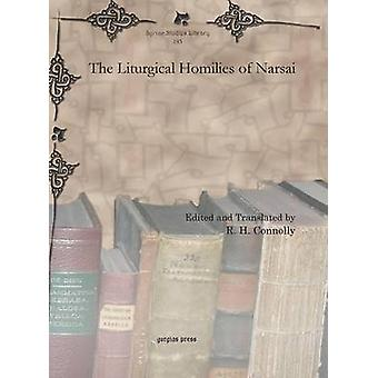 The Liturgical Homilies of Narsai by Connolly & R. H.