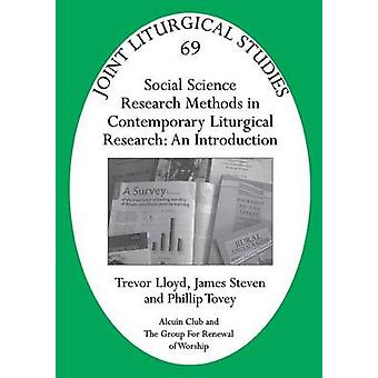 Jls 69 Social Science Research Methods in Contemporary Liturgical Research An Introduction by Lloyd & Trevor
