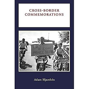 Cross-Border Commemorations: Celebrating Swedish Settlement in America (Public History in Historical Perspective)