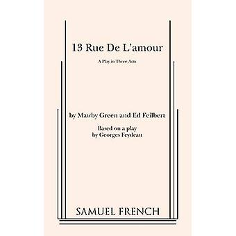 13 Rue de LAmour by Green & Mawby