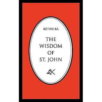 The Wisdom of St. John Second Edition by B Yin R