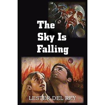 The Sky Is Falling by Del Rey & Lester