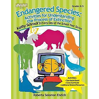 Endangered Species Activities for Understanding the Process of Extinction by Endich & Roberta Solomon