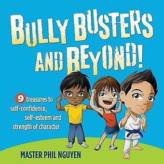 Bully Busters ja sen jälkeen mestari Phil Nguyen