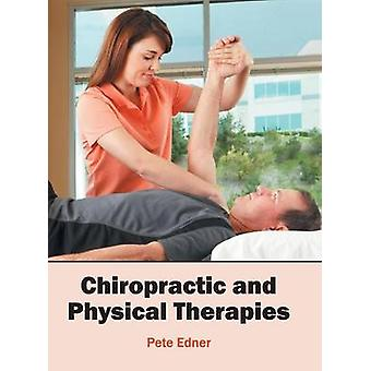 Chiropractic and Physical Therapies by Edner & Pete