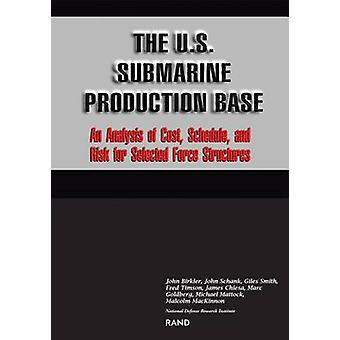U.S.Submarine Production Base av John Birkler