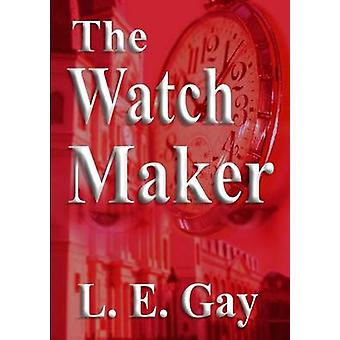 The Watch Maker by Gay & L.E.