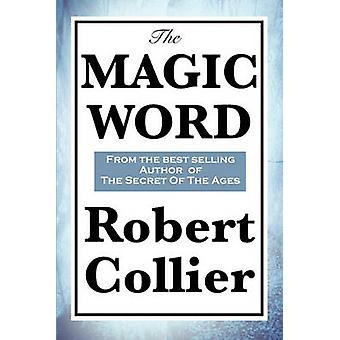 Das Zauberwort von Collier & Robert